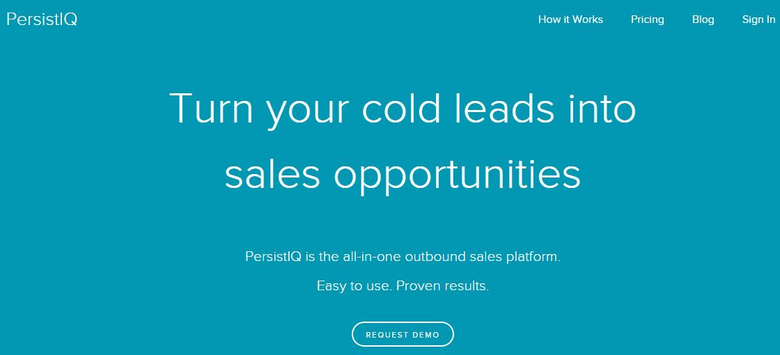 PersistIQ – An Intelligent Outbound Sales Platform To Convert Cold Leads in Sales